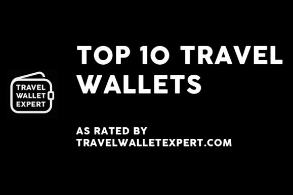 VIDEO REVIEW – Top 10 Travel Wallets, Money Belts & Passport Wallets
