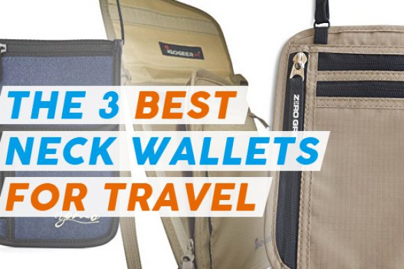 Top 3 Best Neck Wallets for Travel